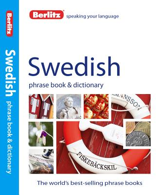 Berlitz Swedish Phrase Book + Dictionary By Berlitz International, Inc. (COR)